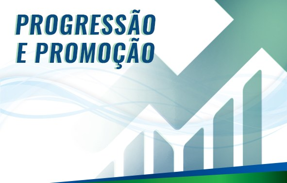 Acompanhe o histórico do processo de progressão e promoção
