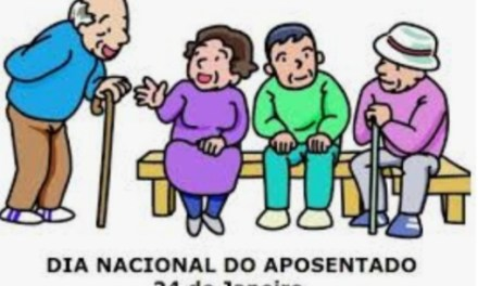 24 de Janeiro, dia nacional do aposentado