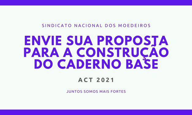 O Sindicato Nacional dos Moedeiros apresenta à categoria moedeira a proposta de Caderno Base para o ACT 2021.