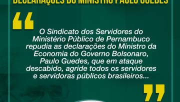 Nota do Sindsemppe sobre as declarações do ministro de Bolsonaro, Paulo Guedes