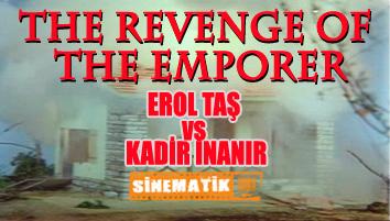 revenge of the emporer 000 Banner sinematik yesilcam İmparator