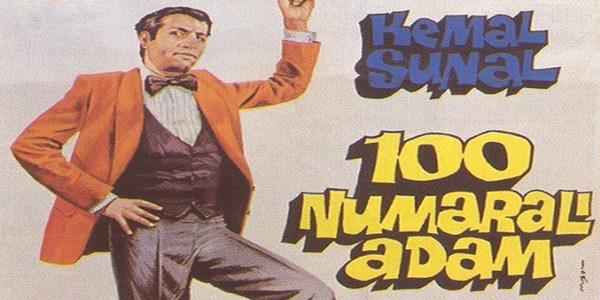 yuz numarali adam banner Kemal Sunal