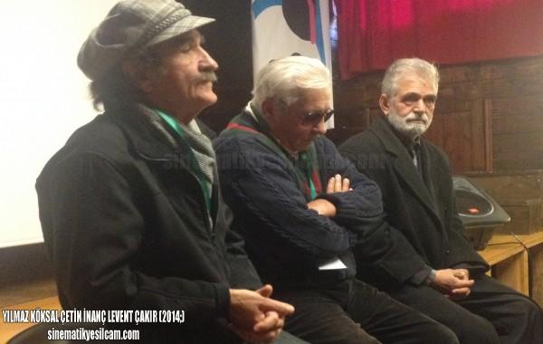 Çetin İnanç, Yılmaz Köksal, Levent Çakır -2014