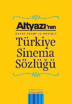 Türkiye Sinema Sözlüğü Altyazı_Ozel_Sayi_Kapak