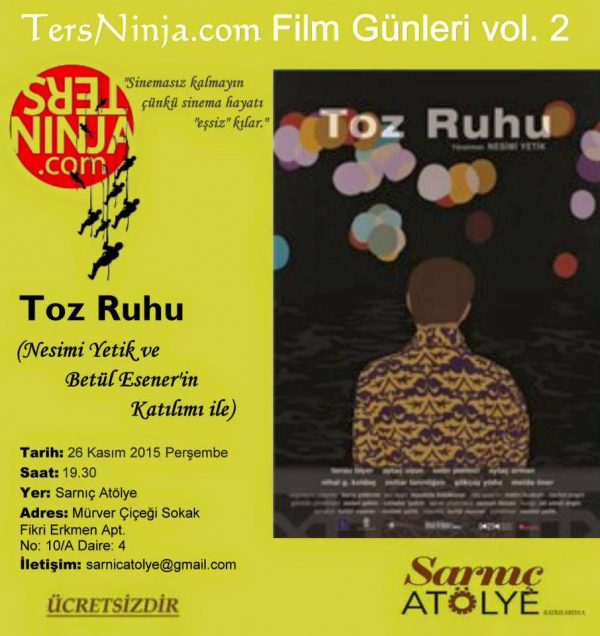 ters ninja film günleri Toz Ruhu