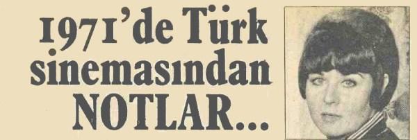 turk sinemasindan notlar 1971