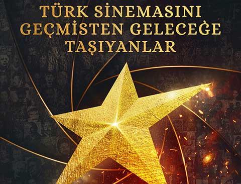 Türk Sinemasını Geçmişten Geleceğe Taşıyanlar