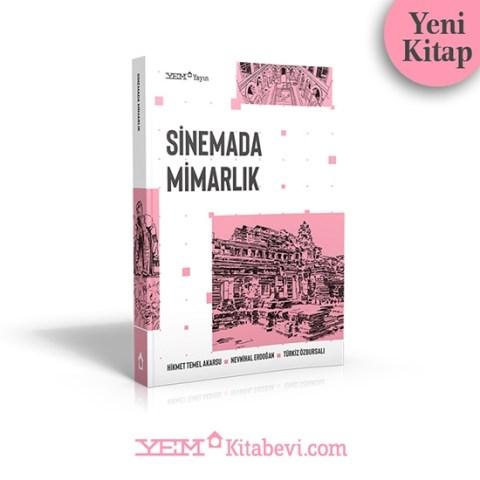 YEM Yayınları'nın Mimarlık ve Beslenme Alanları dizisinin ikinci kitabı, Sinemada Mimarlık yayımlandı.