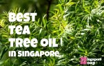 Where to Buy Pure Tea Tree Oil in Singapore