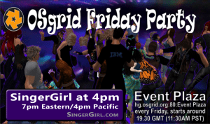 4pm PST SingerGirl at Event Plaza on the OS Grid Casual @ hg.osgrid.org:80:Event Plaza