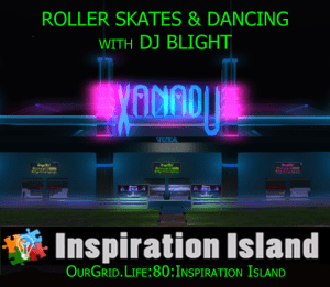 7pm PT - DJ Blight at Xanadu Roller Rink @ Xanadu on Inspiration Island