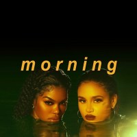 "Teyana Taylor and Kehlani Gets to the Touching and Rubbing in Sexy New Video, ""Morning"""