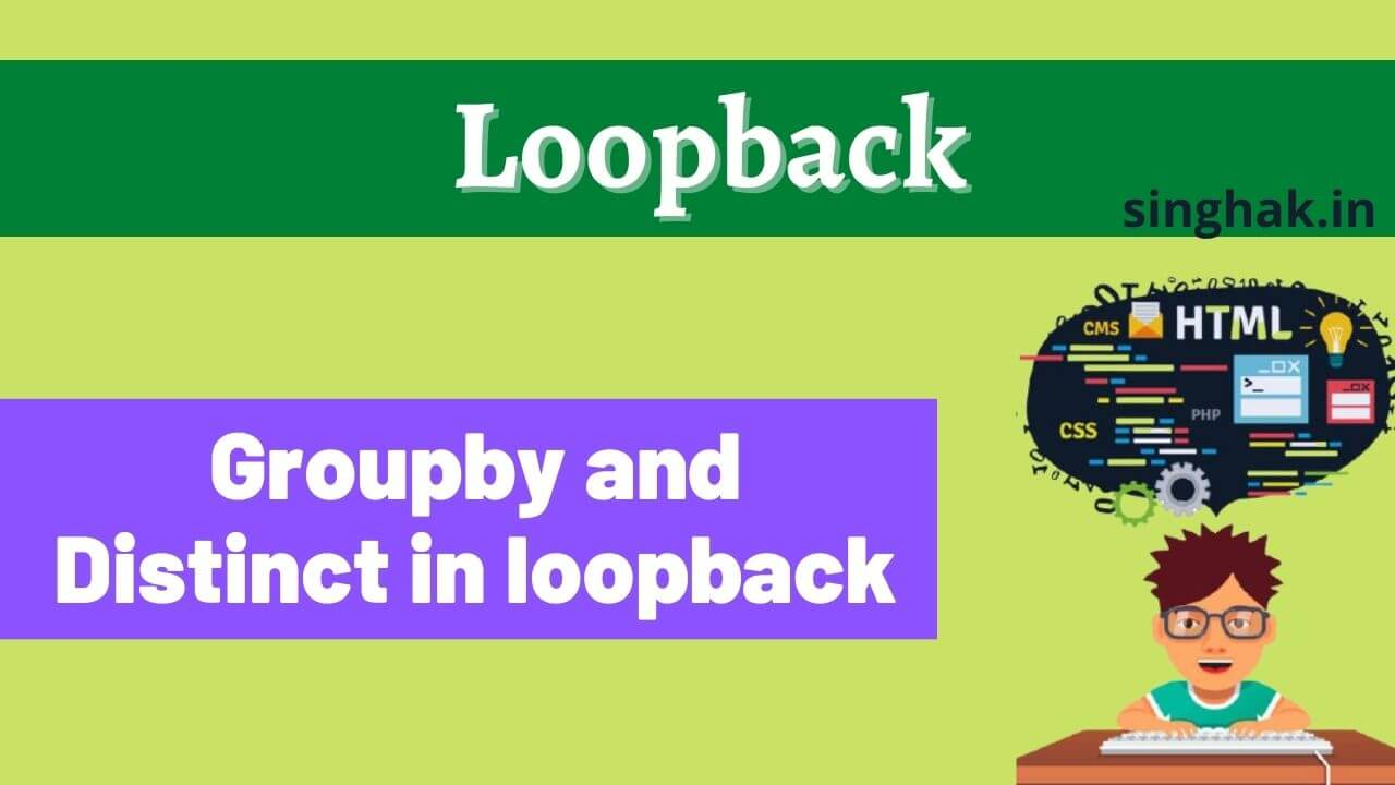 group by in loopback | Distinct value in loopback