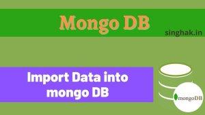 Importing data into MongoDB | How to Import data into MongoDB
