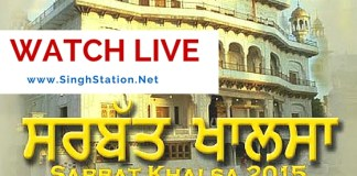 sarbat khalsa WATCH LIVE