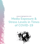 Media Exposure & Stress Levels in Times of COVID-19