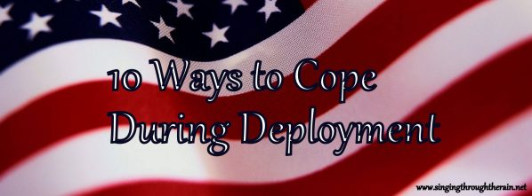 How to Cope During Deployment