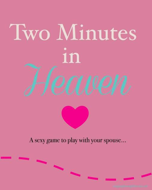 Two Minutes in Heaven