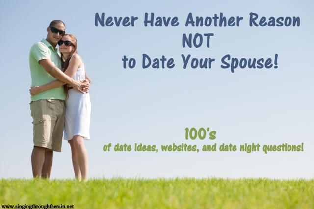 Never Have Another Reason NOT to Date Your Spouse!