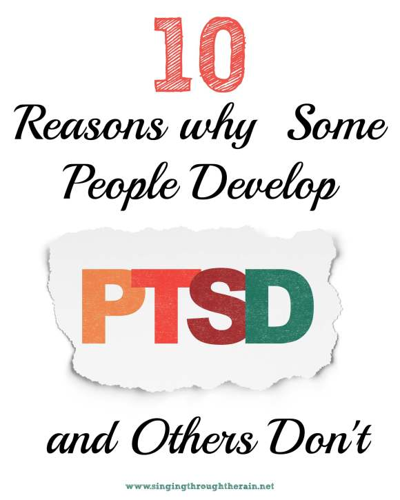 10 Reasons Why Some People Develop PTSD and Others Don't