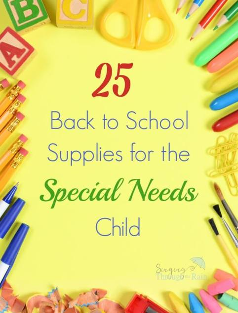 25 Back to School Supplies for the Special Needs Child