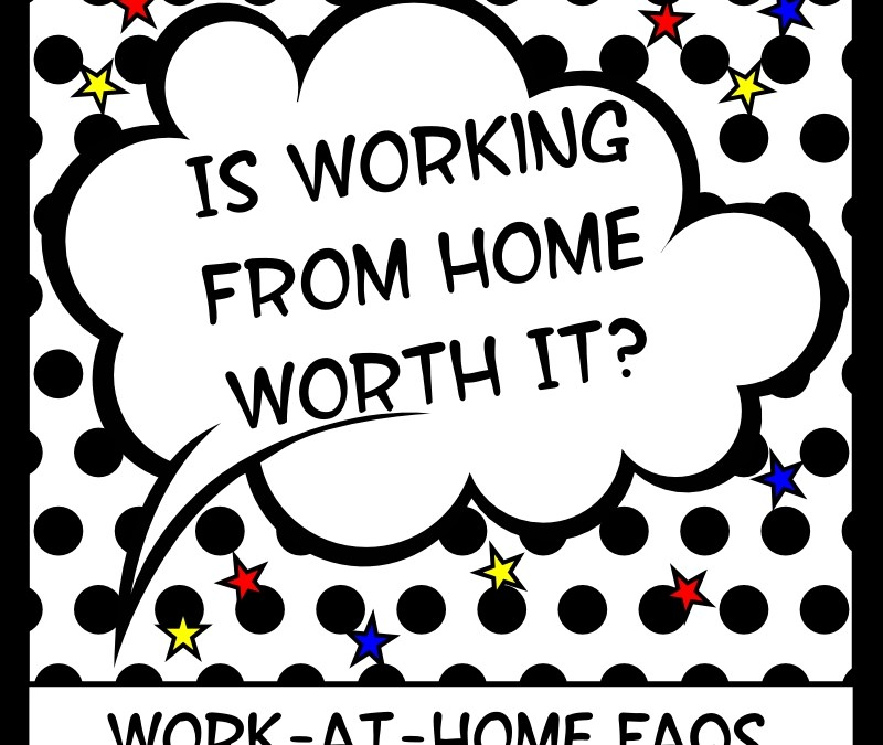 Is Working From Home Worth It?: The Pros and Cons of Being a WAHM