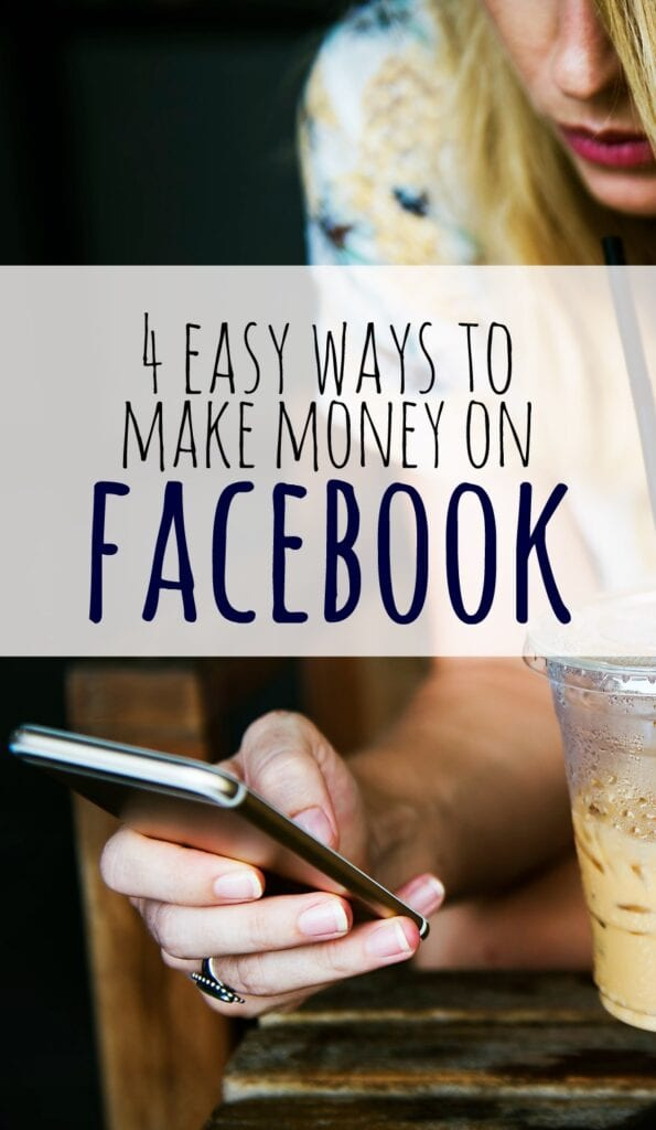 If you spend quite a bit of time on social media you might want to consider one of these 4 easy ways to make money on Facebook.