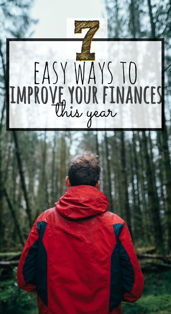Sometimes making a BIG difference means setting small goals. Here are seven easy ways to improve your finances this year.