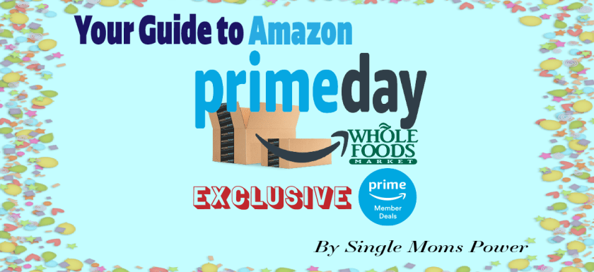 Amazon Prime Day by SingleMomsPower