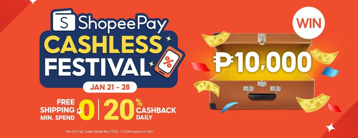 Chance to Win ₱10,000 at the ShopeePay Cashless Festival
