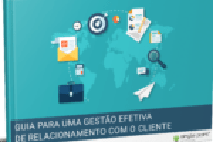 ebook guia para uma gestão efetiva de relacionamento com o cliente