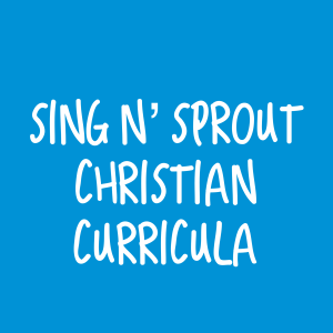 Sing n' Sprout Christian Curriculum – Set of 5 (Save 25%)