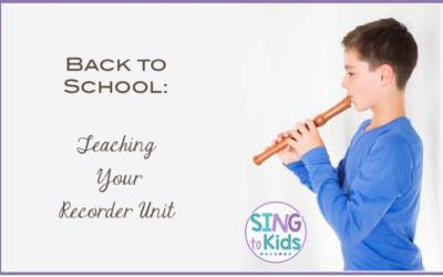 Back to School: Teaching Your Recorder Unit