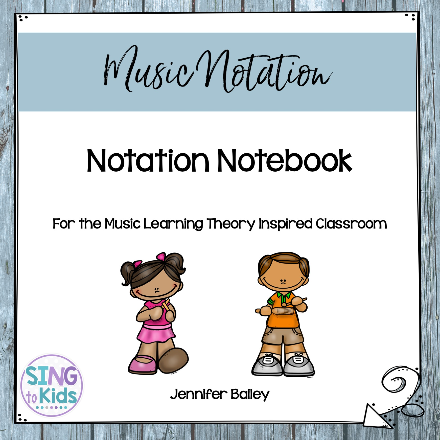 Notation Notebook For The Music Learning Theory Inspired