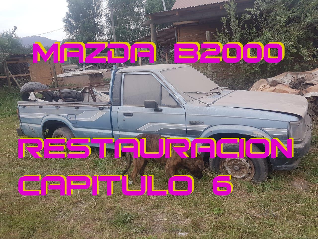 MAZDA B2000 Capitulo 6