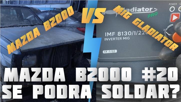 MAZDA B2000 Capitulo #20 – Vamos a Soldar!!!