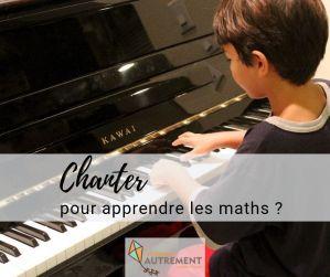 Chanter pour apprendre les maths ?
