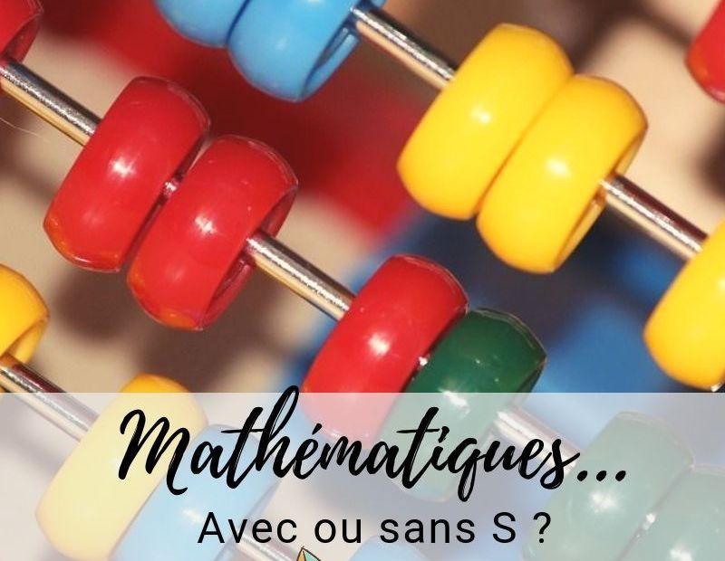 la mathématique ou les mathématiques ?