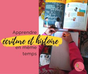 Read more about the article Découvrir l'écriture et l'Histoire en même temps