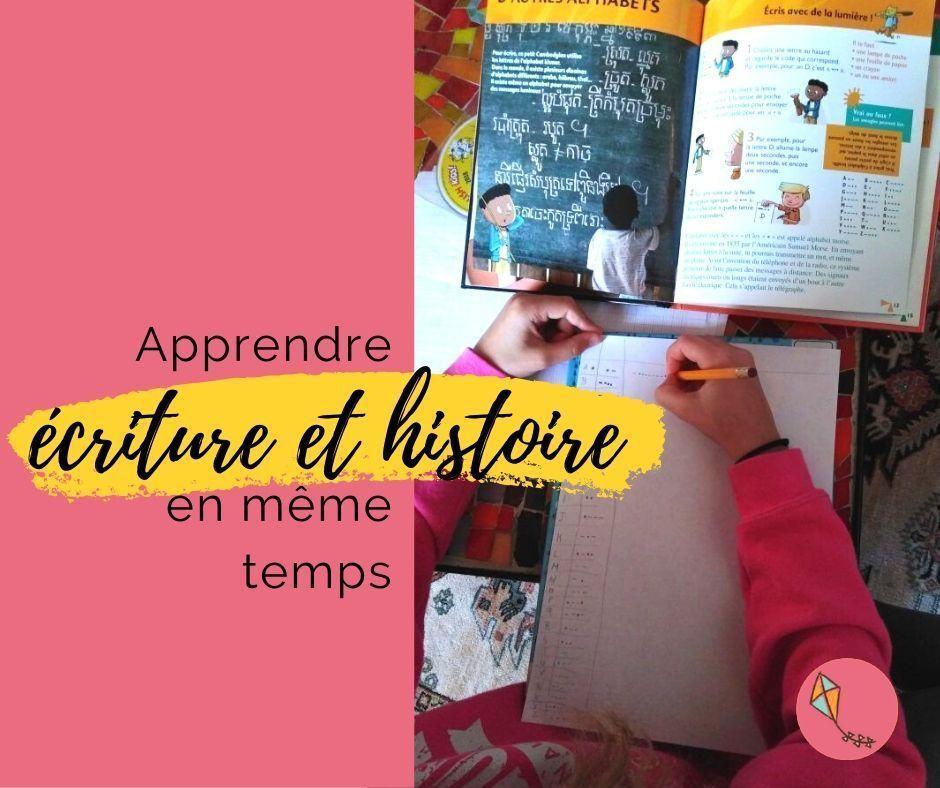 Découvrir l'écriture et l'Histoire en même temps