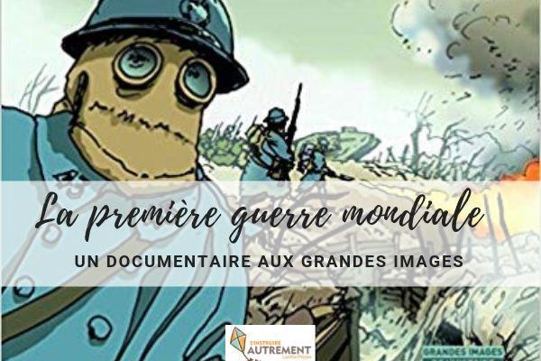 La première guerre mondiale -F. Grégoire