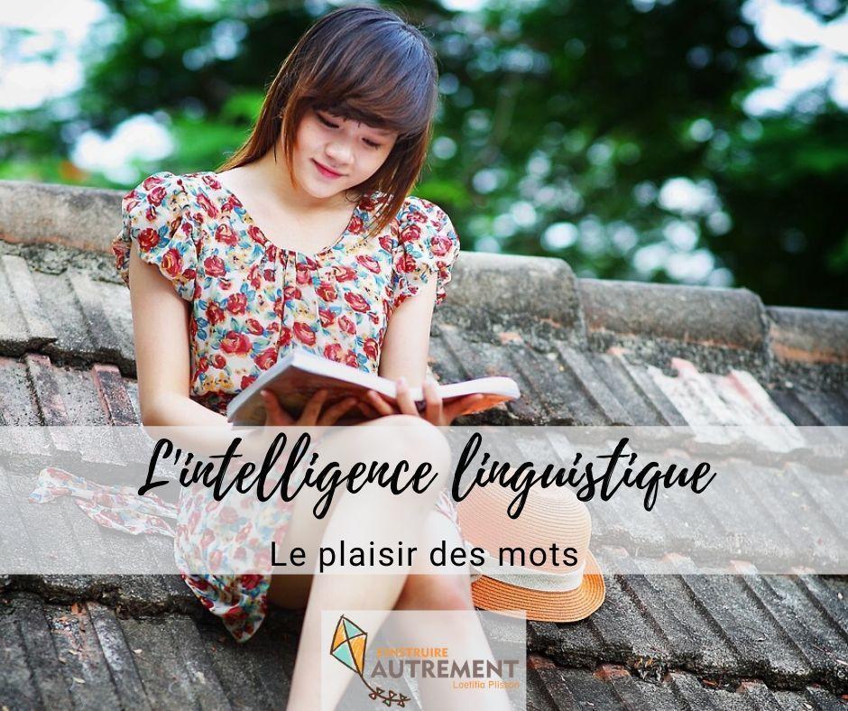 intelligence linguistique : le plaisir des mots