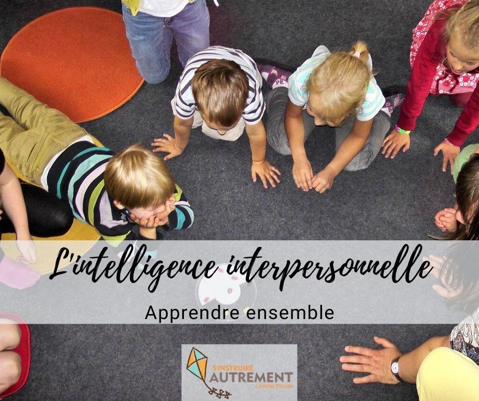 intelligence interpersonnelle : apprendre ensemble