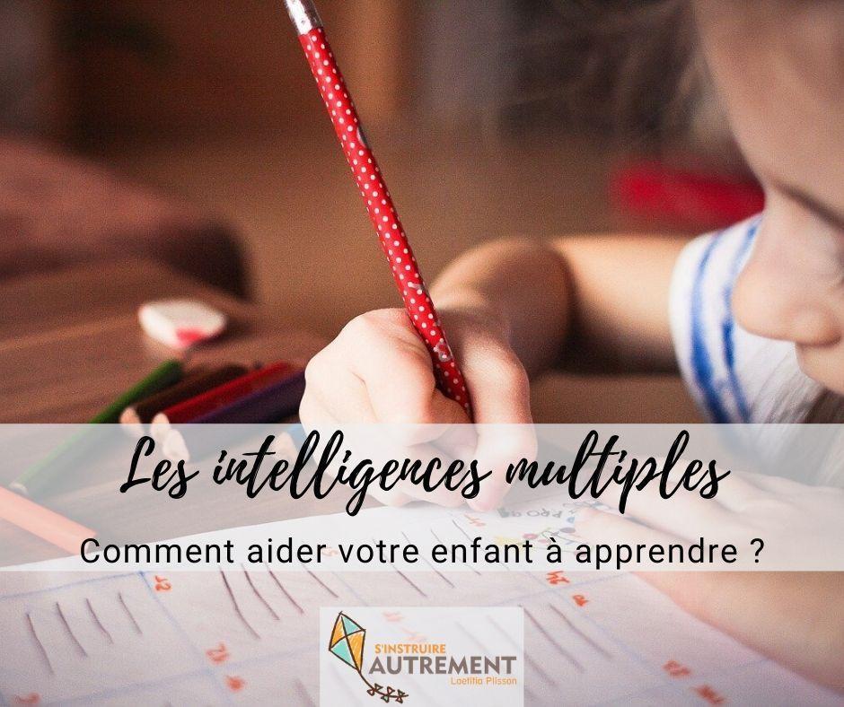 Les intelligences multiples : comment aider votre enfant à apprendre ?