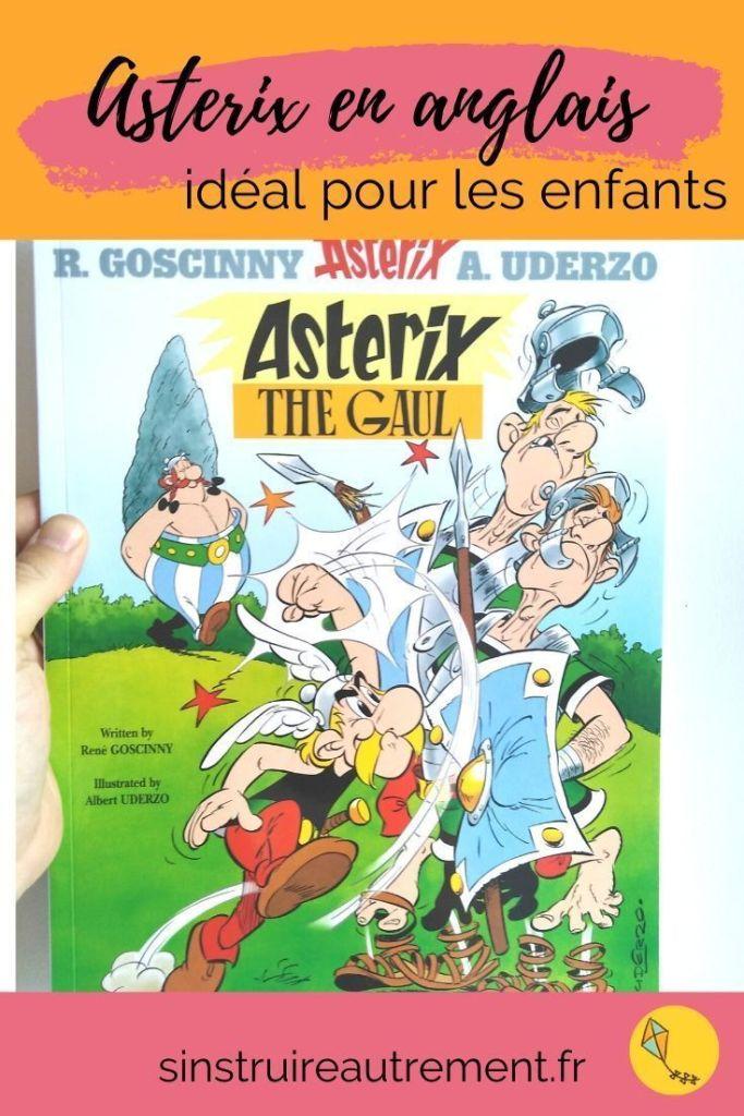 Un des meilleurs livres pour apprendre l'anglais aux enfants : Asterix en anglais ! Pour les enfants de primaire ou du collège