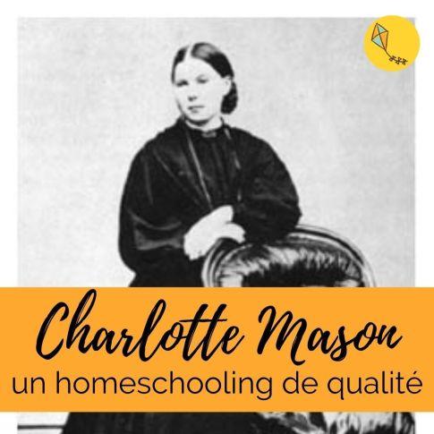 Pédagogie Charlotte Mason : un homeschooling de qualité