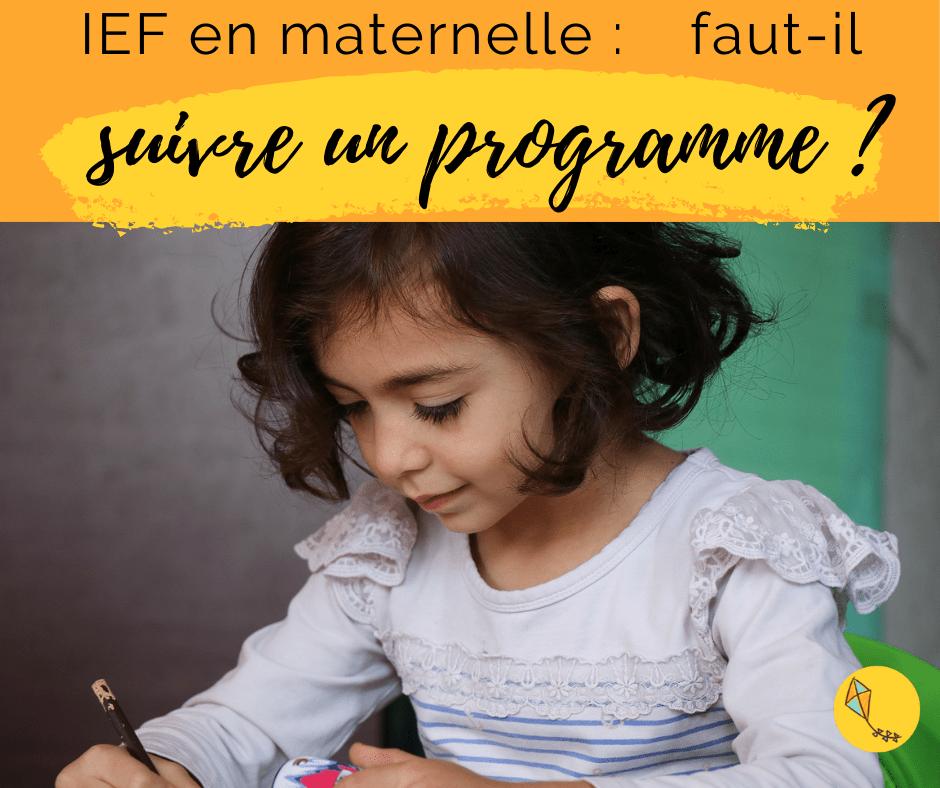 You are currently viewing Faire l'ief en maternelle : suivre un programme ou non ?