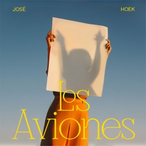 Los Aviones Jose Hoek Album Art