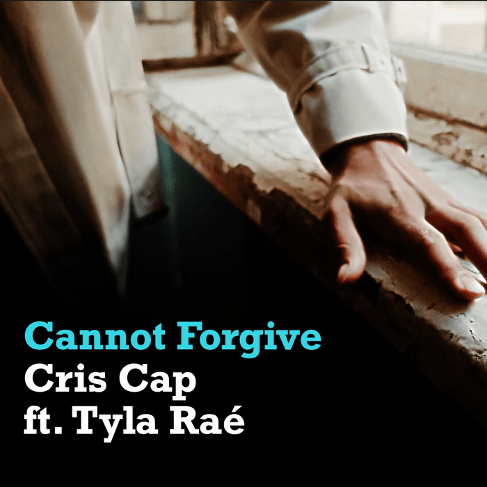 Cannot Forgive Cris Cap ft Tyla Rae Album Art