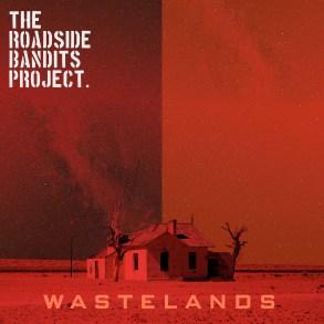 The Roadside Bandits Project - Wastelands